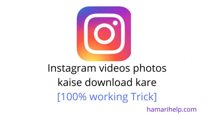 Instagram photos video download