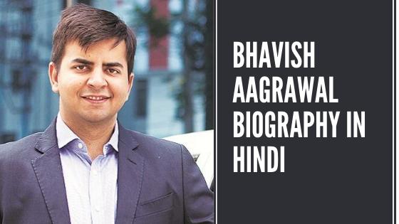 bhavish aagrawal biography