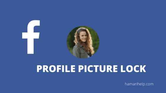 how to lock facebook profile picture