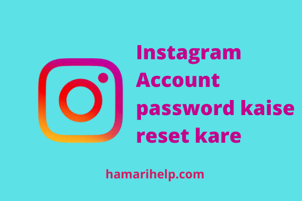 instagram account kaise recover kare